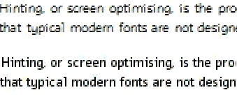 Unhinted (above) and hinted font (below) rendering at 8 ppem, magnified to 200%